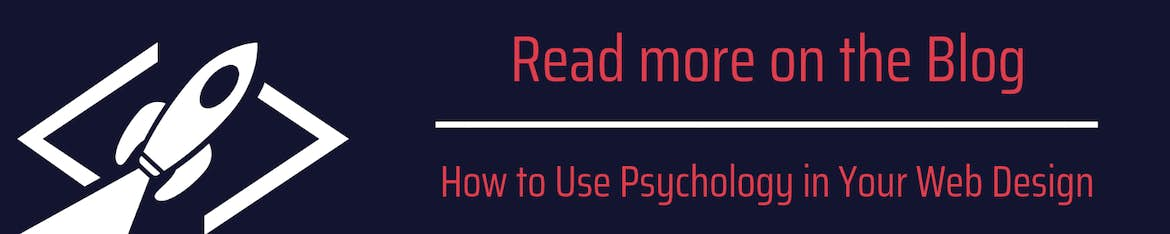 read more on the blog: How to use psychology in your web design