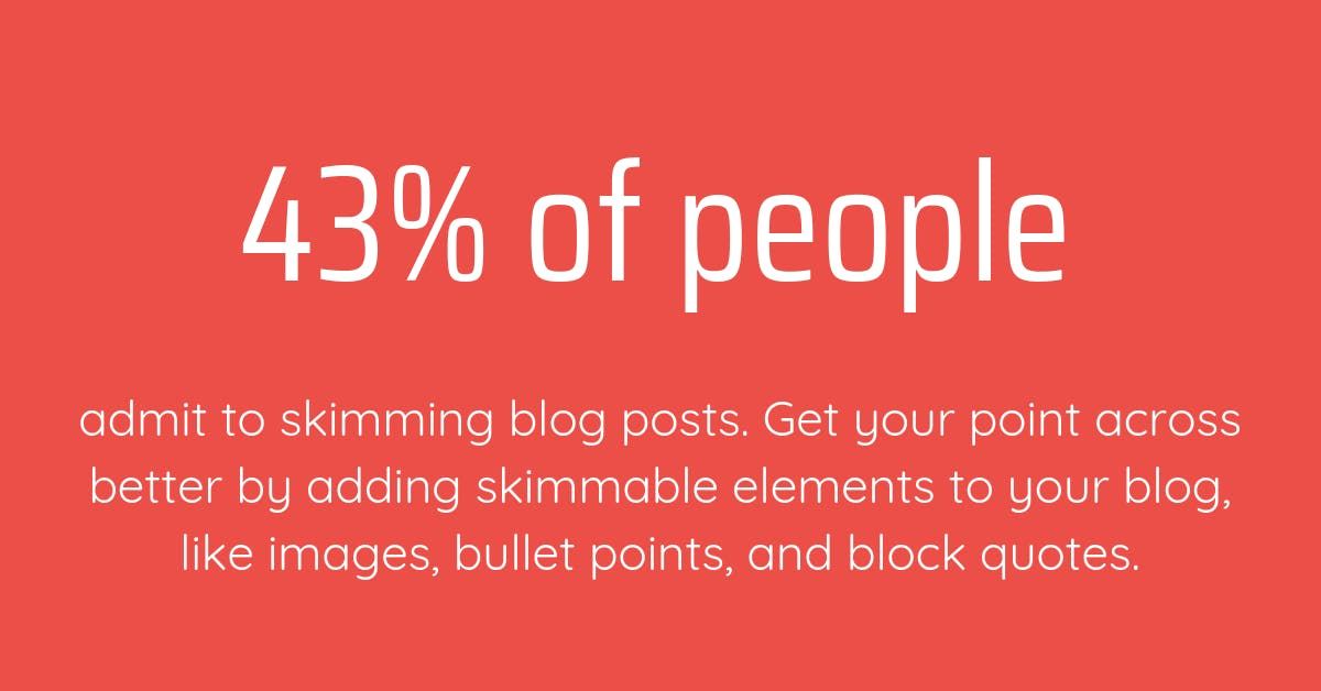 43% of people skim blogs