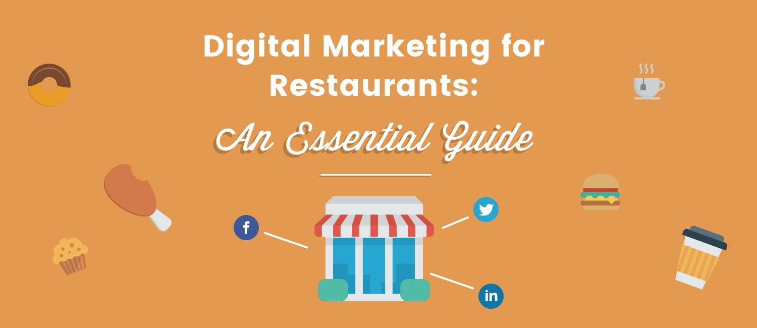 Digital Marketing for Restaurants: An Essential Guide
