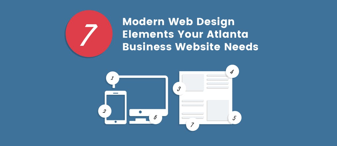 7 Modern Web Design Elements Your Atlanta Business Website Needs