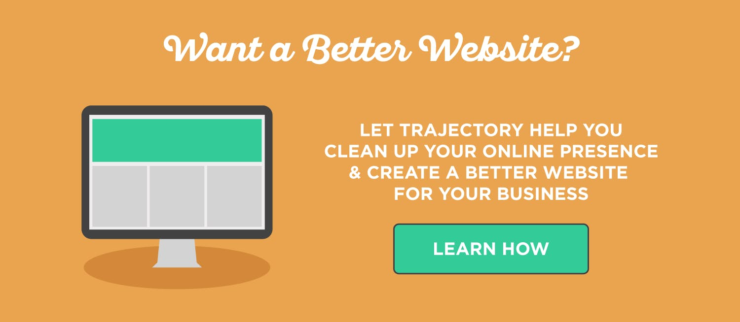 Learn how Trajectory can create a better website for your business