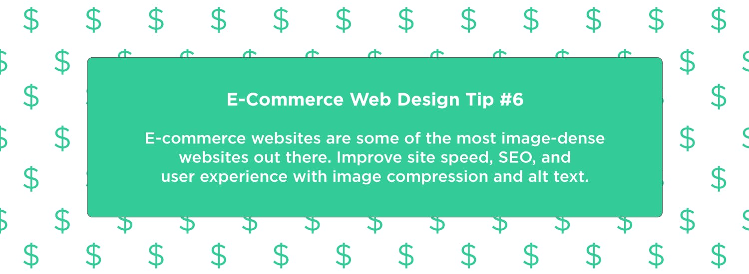 Image compression and alt text can affect SEO, site speed, and user experience