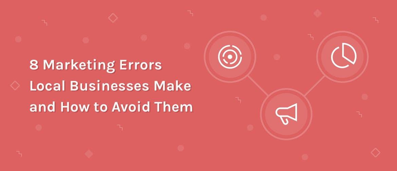 marketing errors local businesses make
